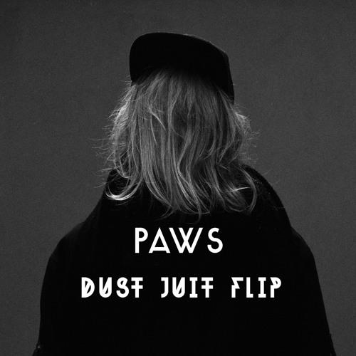 Cashmere Cat - Paws (Dust Juit Flip)