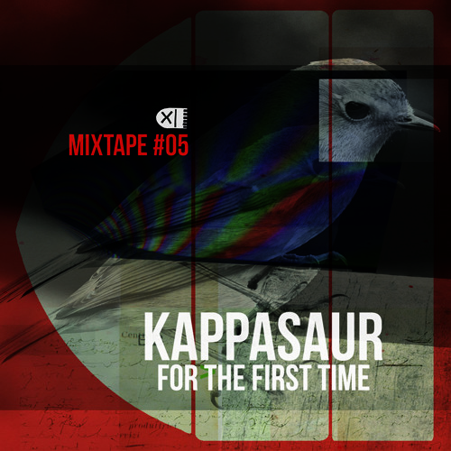 B.U.M. MIXTAPE #05 - KAPPASAUR - FOR THE FIRST TIME