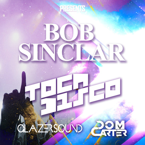 Glazersound Radio Show Special Episode @Wmc 2014 Special Guests Bob Sinclar__Tocadisco