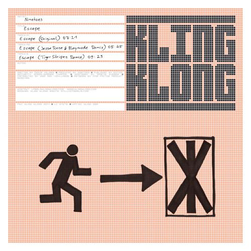 Ninetoes - Escape (Original) (Kling Klong)