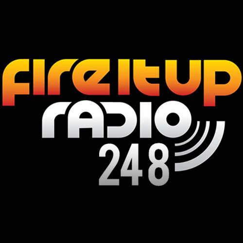 Fire It Up Radio 248
