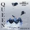 Diadem - Queen (Matt Sparkle Remix)  [FREE DOWNLOAD]