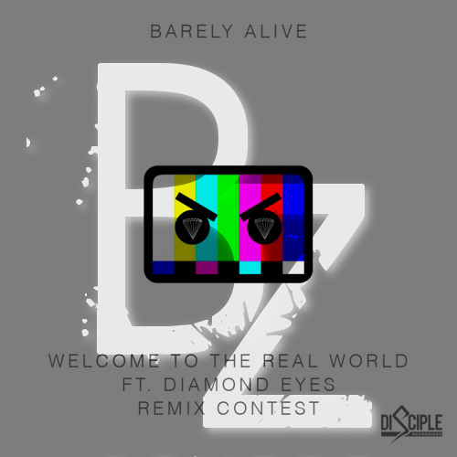 Barely Alive - Welcome To The Real World ft. Diamond Eyes (Bonzee remix)