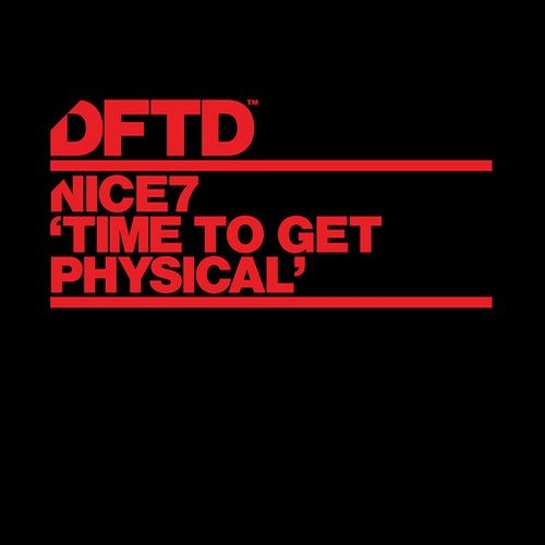 nice7 - Time To Get Physical (Sonny Fodera Remix) PREVIEW Out Now!