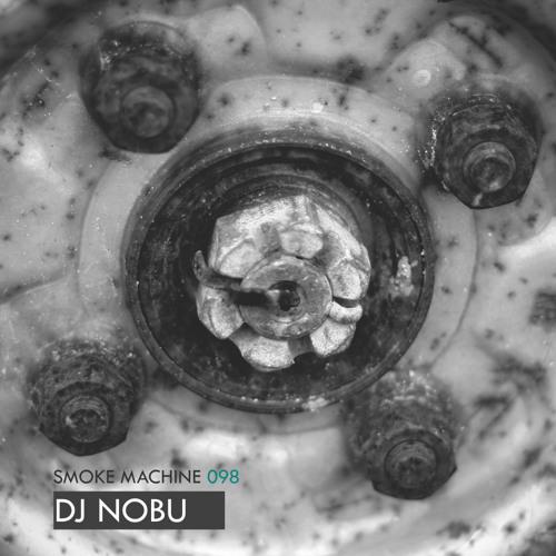 Smoke Machine Podcast 098 DJ NOBU
