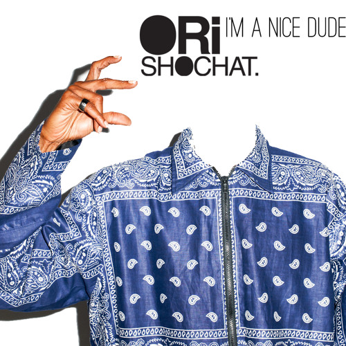 Ori Shochat - I'm A Nice Dude [TRAPSTYLE.COM EXCLUSIVE]
