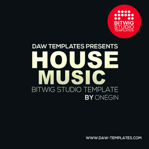 Bitwig Template House Music