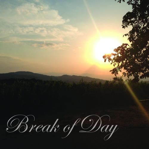 Break Of Day (Original Mix) (Out on Beatport, iTunes & Juno)