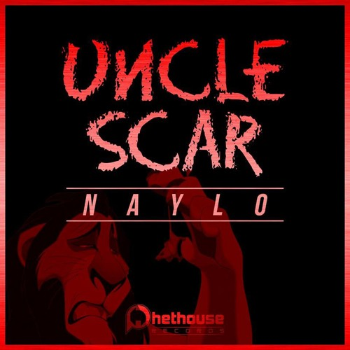 Naylo - Uncle Scar (Chorne Remix)