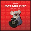 Doub - Dat Melody (Original Mix) **Out Now**