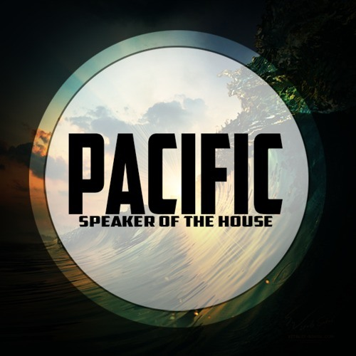 Pacific by Speaker Of The House