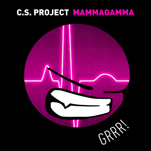 C.S. PROJECT - Mammagamma (Extended Mix)