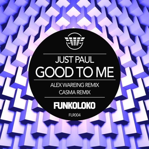 FLR004 Good To Me - Casma Remix [preview]