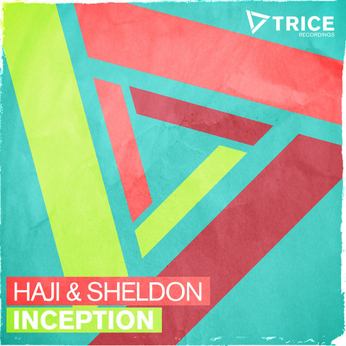 Haji & Sheldon - Inception [As played by Danny Howard on BBC Radio 1] [OUT NOW!]