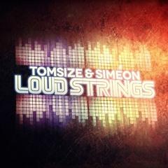 Tomsize & Simeon - Loud Strings