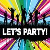Let's Party ( Mr.FabyxDjoxSplendid LeexDominicxLil Vadime xSP)