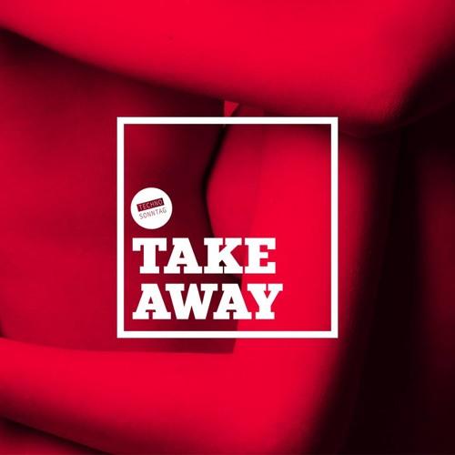 TAKEAWAY // 4 - Tarin