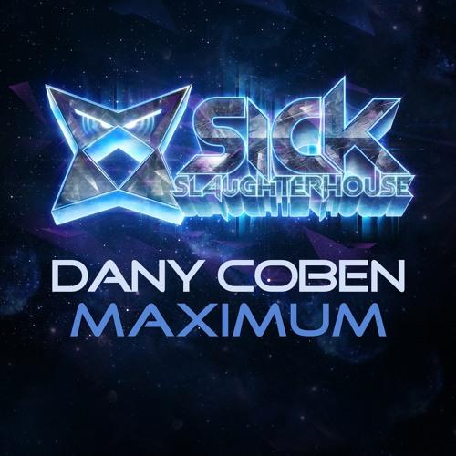 Dany Coben - Maximum (Original Mix) (SICK SLAUGHTERHOUSE) PREVIEW