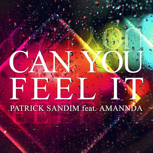 Patrick Sandim feat. Amannda - Can U Feel It