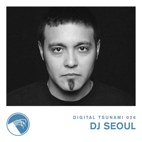 Digital Tsunami 026 - Dj Seoul