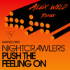 Nightcrawlers - Push the feeling on (Alex Wild Remix)