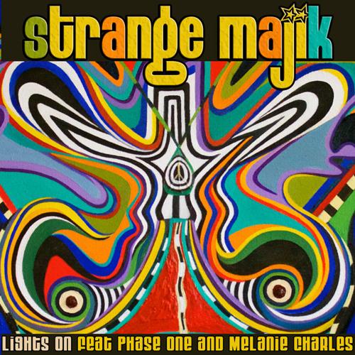 Strange Majik - Lights On (feat. Phase One And Melanie Charles)