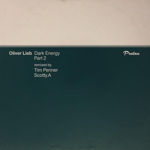 Oliver Lieb - Caldera (Scotty.A Remix)[Proton] PREVIEW