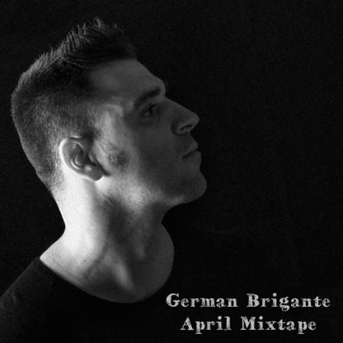 German Brigante - April Mixtape ´14