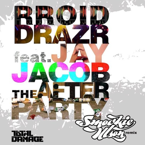 Rroid Drazr ft. Jay Jacob - The Afterparty (Smookie Illson Remix)