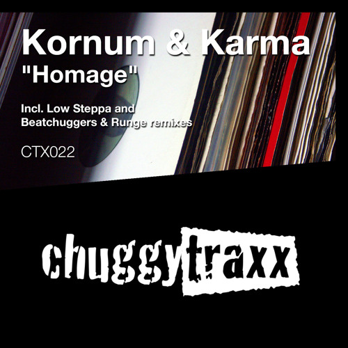 "KORNUM & KARMA - ""Homage"" (Beatchuggers & Runge Remix) CTX022 (SC Edit) - OUT NOW!!"