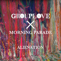 Morning Parade (& Stache) - ALIENATION (Grouplove Remix)