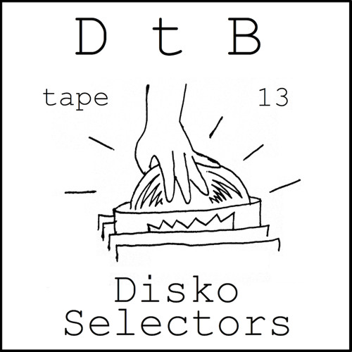 DtB tape #13 by Disko Selectors