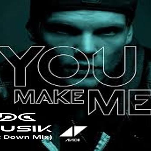 You Make Me (Dc Musik Get Down Mix)