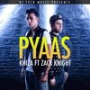 ZACK KNIGHT | PYAAS | FULL OFFICIAL VIDEO