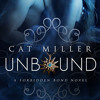 New Book Release: Unbound By Cat Miller