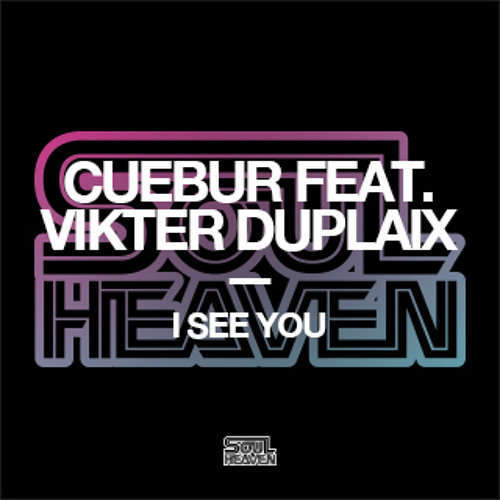 Cuebur feat. Vikter Duplaix 'I See You' (Andre Lodemann Remix Edit)