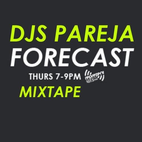 Djs Pareja - Forecast Mixtape