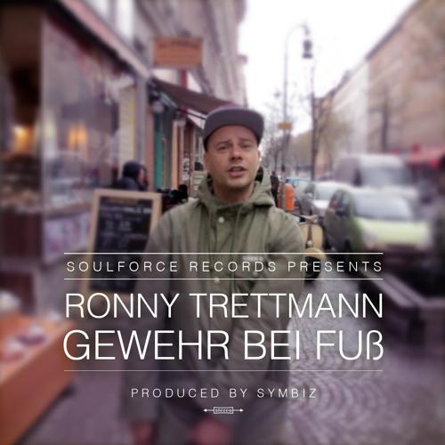 Ronny Trettmann - Gewehr Bei Fuß (prod. by Symbiz) - SoulForce Records
