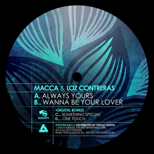 "Macca & Loz Contreras - Wanna Be Your Lover [Expressions 12"" & Fokuz Digital]"