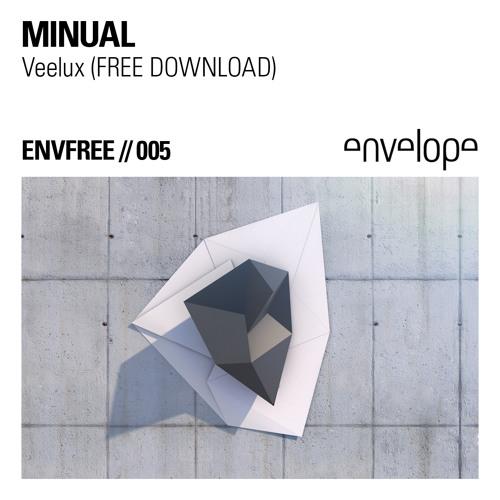 ENVFREE005 // Minual - Veelux (FREE DOWNLOAD)