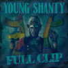 Revenue - Young Shanty Ft MYG - Full Clip