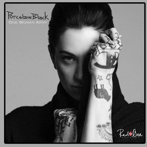 """Porcelain Black """"One Woman Army"""" (Alvita Remix)"""
