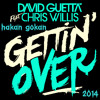 David Guetta & Chris Willis ft Fergie - Gettin' over you (Hakan Gökan 2014 Mix)