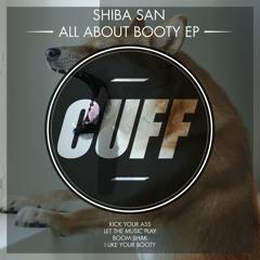 CUFF004: Shiba San - Boom Shak (Original Mix) [CUFF]