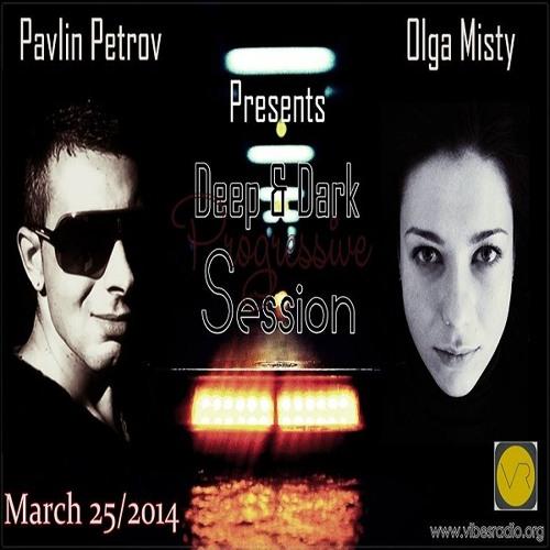 Olga Misty -  Deep & Dark Progressive Session 004 Guest Mix