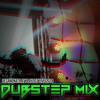 Dubstep Mix - Playlist Live 2014