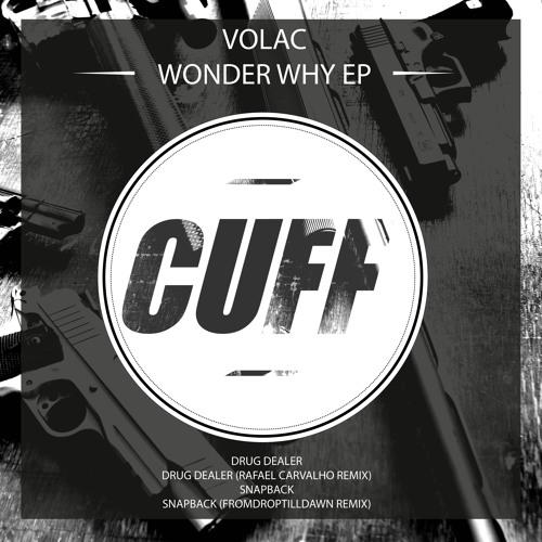 CUFF#005: Volac - Snapback (FromDropTillDawn Remix) [CUFF]
