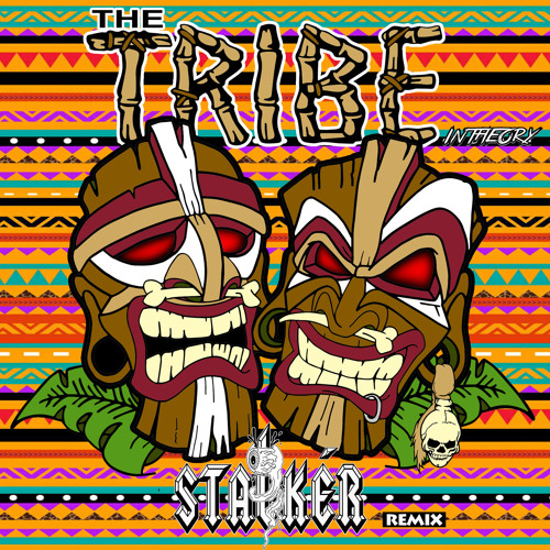 The Tribe - Intheory (STALKER Remix) [FREE DOWNLOAD]