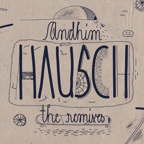 Andhim - Hausch (Kölsch Remix)