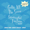 Guilty All The Same (Supermarket Fun Time mix)